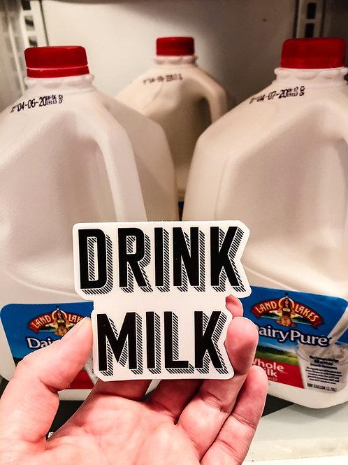 DRINK MILK Sticker