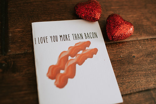 I Love You More Than Bacon-wholesale
