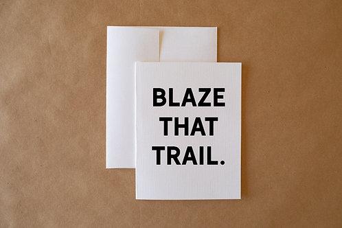 blaze that trail