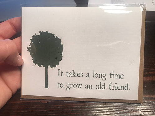 It takes a long time to grow an old friend.-wholesale