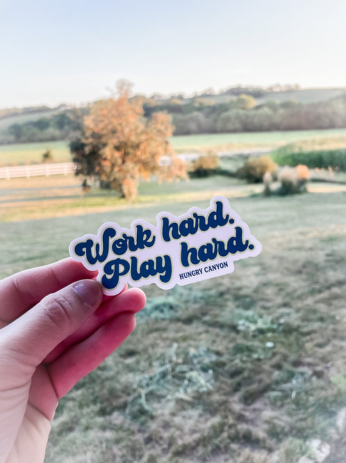 Work hard. Play hard. Sticker-wholesale