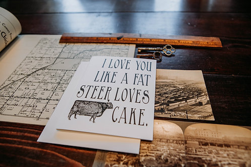 I Love You Like a Fat Steer Loves Cake-wholesale