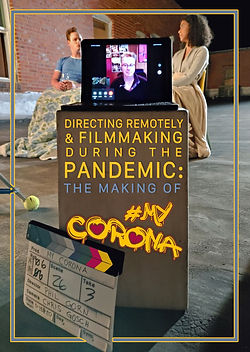 Directing Remotely & Filmmaking During the Pandemic