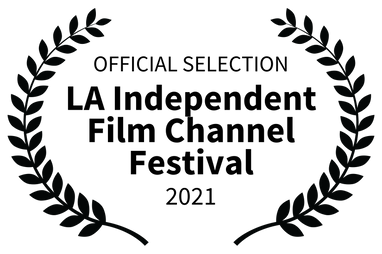 OFFICIALSELECTION-LAIndependentFilmChannelFestival-2021.png