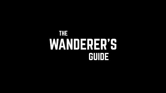 The Wanderer's Guide Showreel