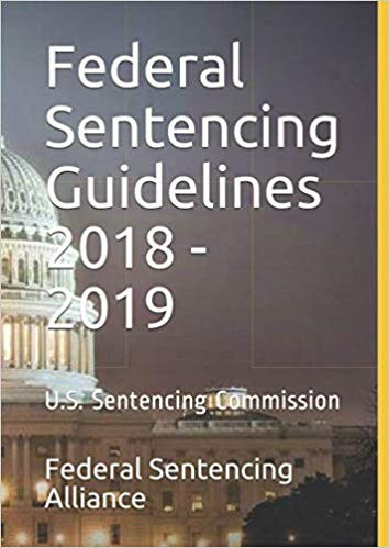 Book Cover Federal Sentencing Guidelines 2018-2019