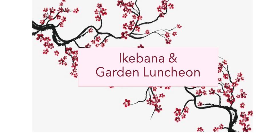 Ikebana Demonstration & Garden Luncheon