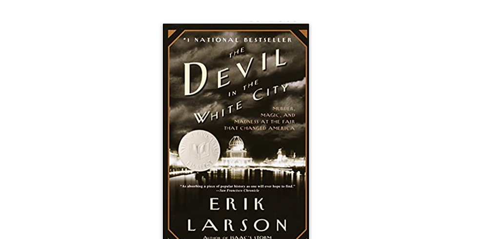 Book Club - The Devil in the White City by Eric Larson