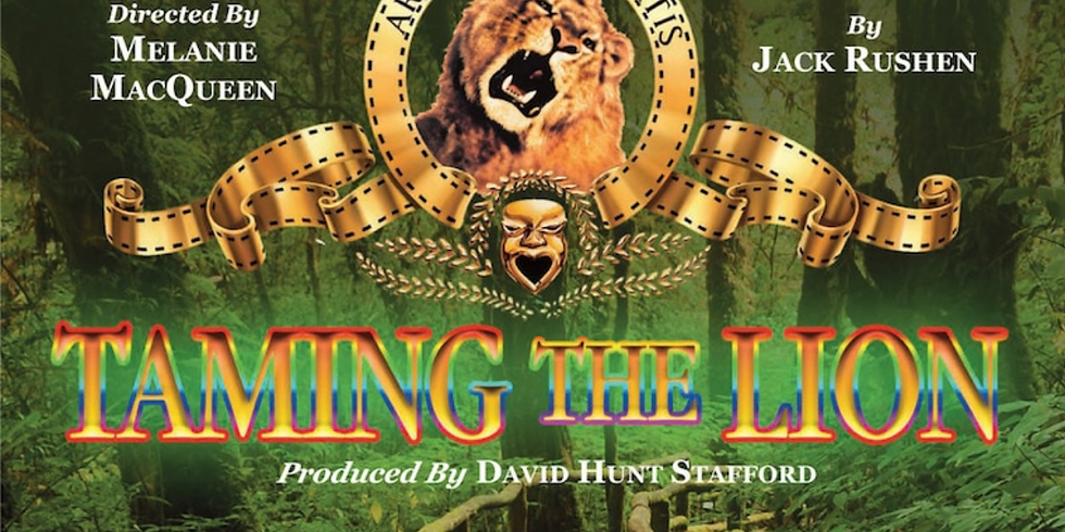Theatre Forty Presents Taming the Lion