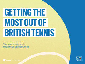 Benesse UK to provide independent oversight of Lawn Tennis Association's proposed capital invest