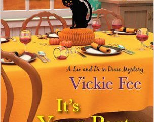 It's Your  Party: Die if You Want To by Vickie Fee