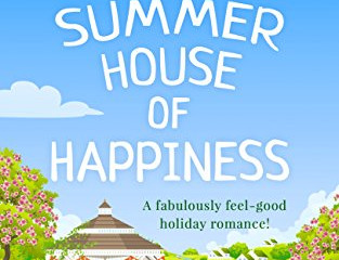 The Summer House of Happinessby Daisy James