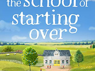The School of Starting Over by Lisa Swift