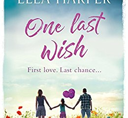 One Last Wish by Ella Harper