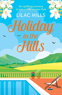 Holiday in the Hills by Lilac Mills