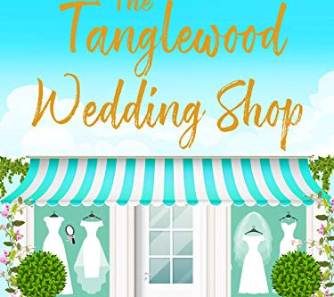 Publication Day for The Tanglewood Wedding Shop