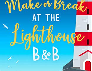 Make or Break at the Lighthouse B & B by Portia MacIntosh