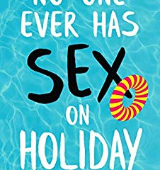 No-one Ever Has Sex on Holiday by Tracy Bloom