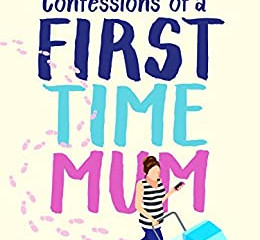 Confessions of a First-Time Mum by Poppy Dolan