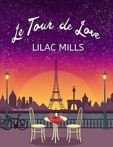 Le Tour de Love by Lilac Mills