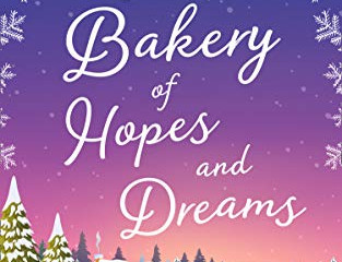 The Little Bakery of Hopes and Dreamsby Kellie Hailes