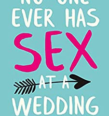 No-one Ever Has Sex at a Weddingby Tracy Bloom