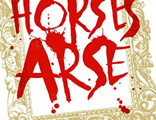 The Horse's Arse  Blog Tour