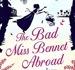 The Bad Miss Bennett Abroad by Jean Burnett