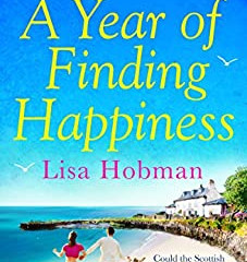 A Year of Finding Happinessby Lisa Hobman