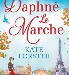 The Last Will and Testament of Daphne Le Marche by Kate Forster