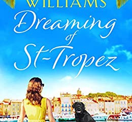 Dreaming of St Tropez by T.A. Williams
