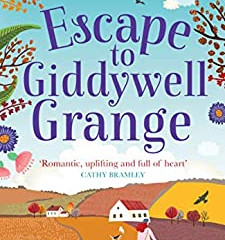Escape to Giddywell Grange by Kim Nash