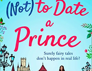 How (Not) to Date a Prince by Zoe May