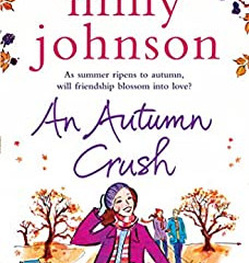 An Autumn Crush (THE FOUR SEASONS) by Milly Johnson