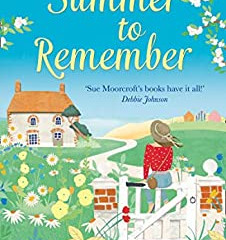 A Summer to Remember by Sue Moorcroft