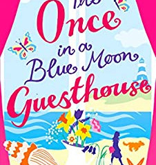 The Once in a Blue Moon Guesthouse by Cressida McLaughlin