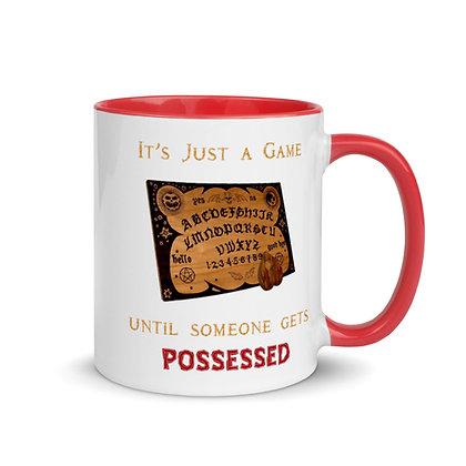 Its Just a Game...Ouija Mug