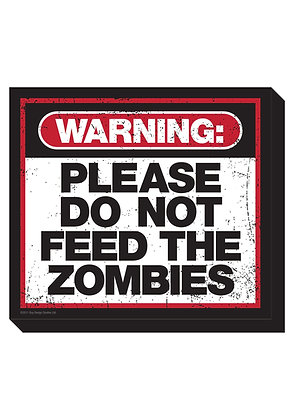 Please Do Not Feed the Zombie Magnet