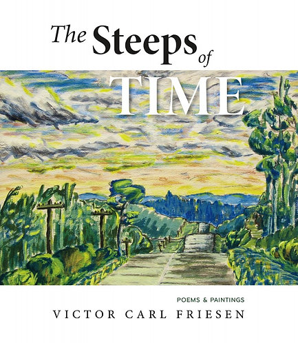 THE STEEPS OF TIME by Victor Carl Friesen