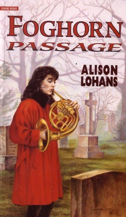 FOGHORN PASSAGE by Alison Lohans