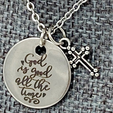 GOD IS GOOD ALL THE TIME NECKLACE by Corso Custom Jewelry
