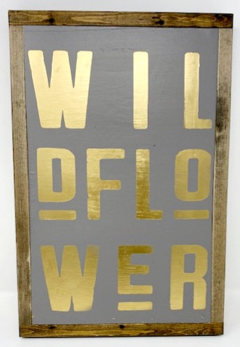 WILDFLOWER SIGN by Dusty Road Designs