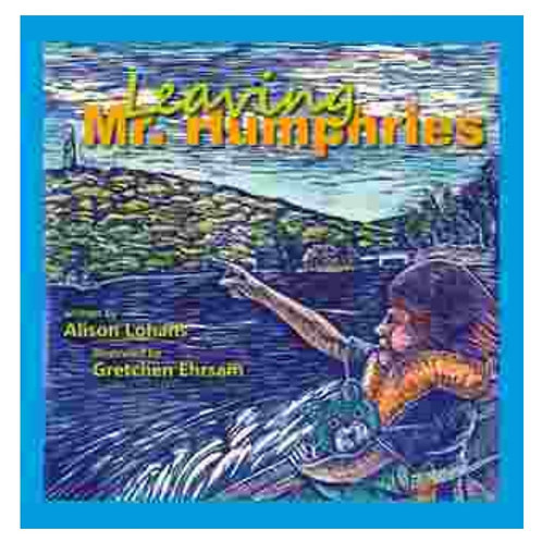 LEAVING MR.HUMPHRIES by Alison Lohans