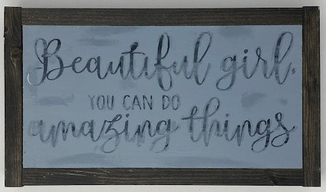 BEAUTIFUL GIRL SIGN by Dusty Road Designs