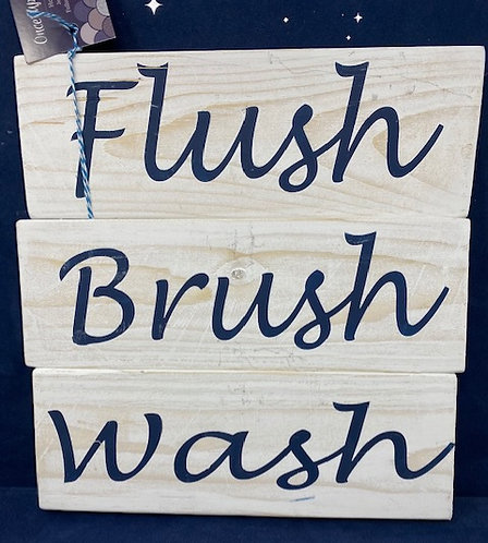 BRUSH, FLOSS, WASH SIGN by Once Upon A Time Designs
