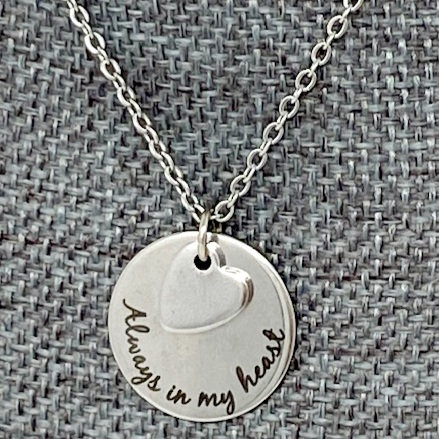 ALWAYS IN MY HEART NECKLACE by Corso Custom Jewelry