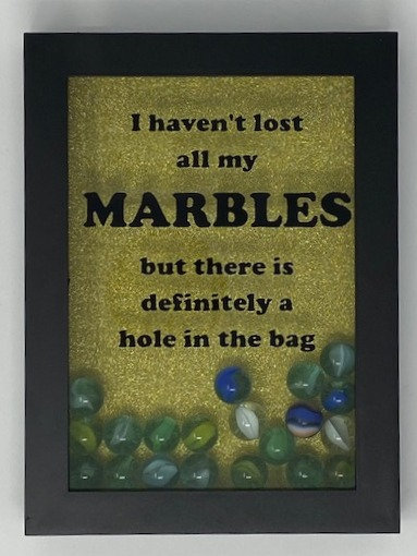 MARBLES LOST SHADOWBOX 5X7
