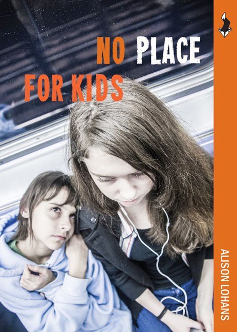 NO PLACE FOR KIDS by Alison Lohans