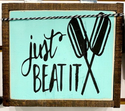 JUST BEAT IT SIGN by Once Upon a Time Designs