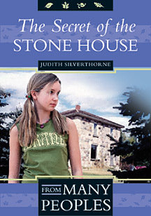 THE SECRET OF THE STONE HOUSE by Judith Silverthorne
